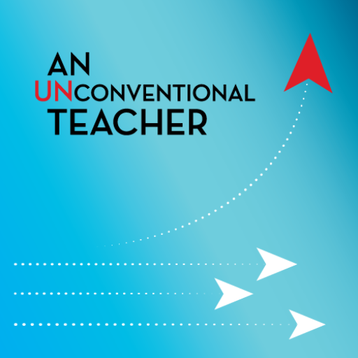 unconventional teacher podcast